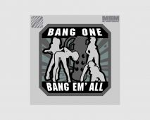 Bang One, Bang Em' All (Large)